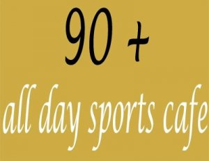 90+ All Day Sports Cafe